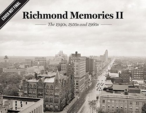 Richmond Memories Ii  The 1940S  1950S And 1960S