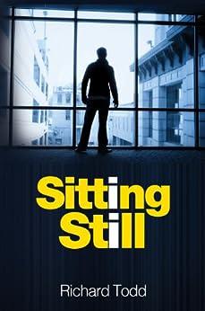 Sitting Still by [Richard Todd]