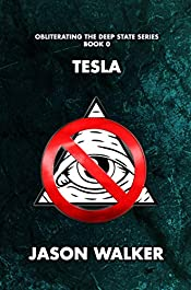 Tesla: Obliterating the Deep State Series Book 0