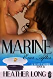 Marine Ever After (Always a Marine series Book 14)