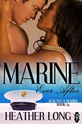 Marine Ever After (Always a Marine series Book 14) (English Edition)