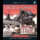 Animal Farm Hörbuch von George Orwell Gesprochen von: Simon Callow