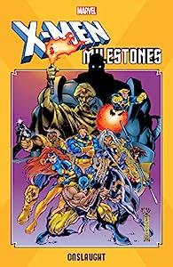 X-Men Milestones: Onslaught