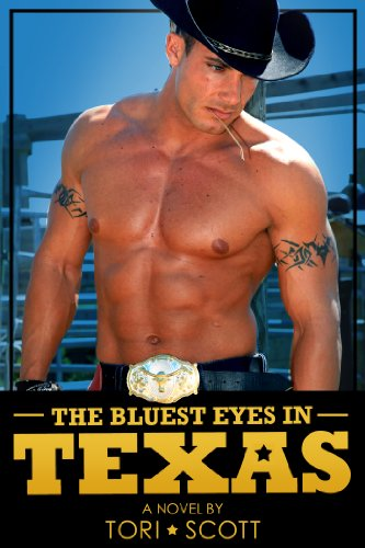 Book: The Bluest Eyes in Texas (Lone Star Cowboys) by Tori Scott