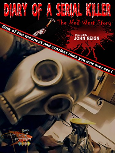 Diary of a serial killer: The Ned west -