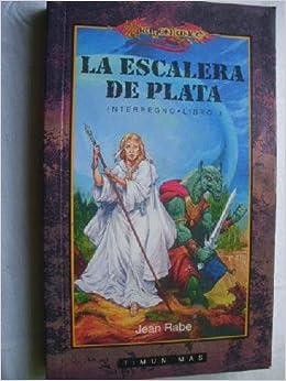 INTERREGNO. Libro 3. LA ESCALERA DE PLATA.: Amazon.es: Jean Rabe, Novela Fantástica: Libros