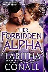 Her Forbidden Alpha (Colliding Worlds Book 2)