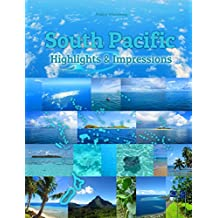 South Pacific Highlights & Impressions: Original Wimmelfotoheft