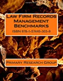 Law Firm Records Management Benchmarks, Primary Research Group, 1574403036