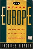 The Other Europe, Jacques Rupnik, 0805240772