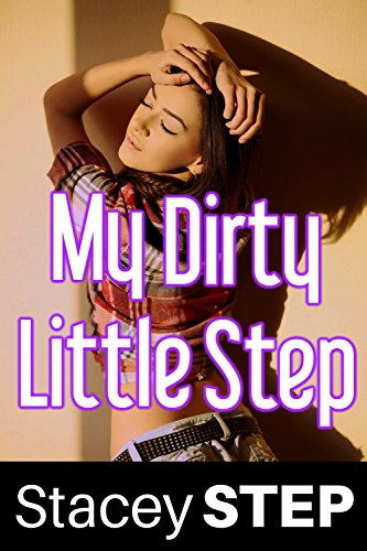My Dirty Little Step