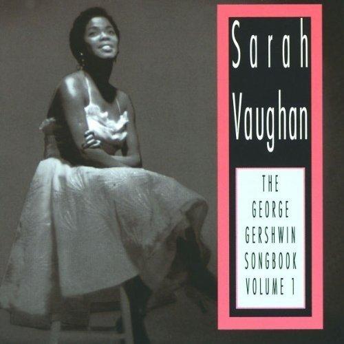 Sarah Deluxe Vaughan: The George 1 Vol. unisex Songbook Gershwin