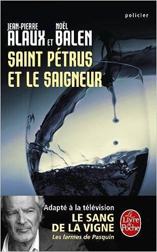 Saint Petrus Et Le Saigneur Ldp Policiers French Edition