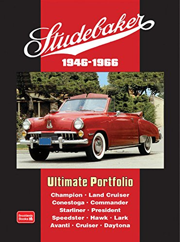 Studebaker Ultimate Portfolio: 1946-1966 (The Best Land Cruiser Model)