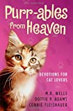 Purr-ables from Heaven: Devotions for Cat Lovers