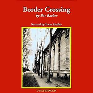 Border Crossing Audiobook