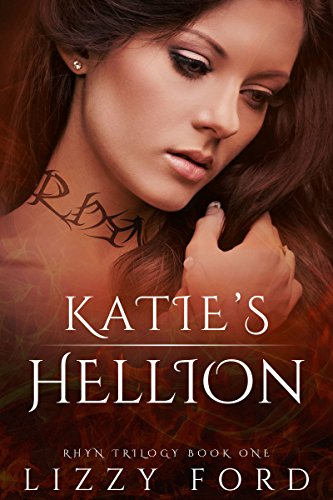 Katie's Hellion (Rhyn Trilogy Book 1)