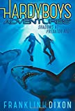 Shadows at Predator Reef (Hardy Boys Adventures)