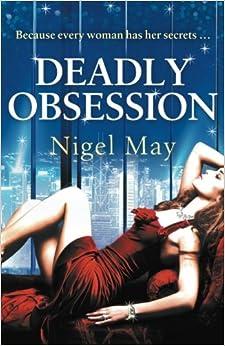 Deadly Obsession por Nigel May epub