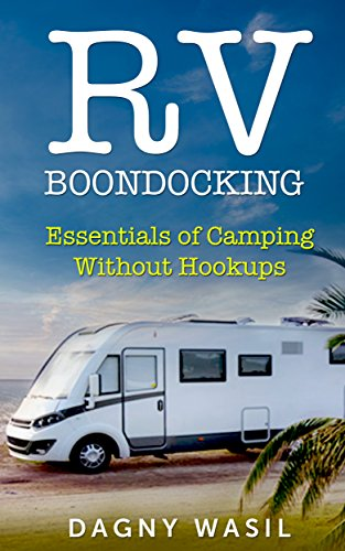 Travel trailer camping without hookups