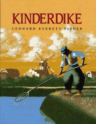 Kinderdike by Leonard Everett Fisher (1994-03-01)