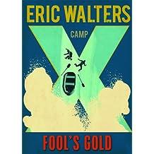 Camp X: Fools Gold