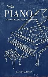 The Piano: A short romantic comedy