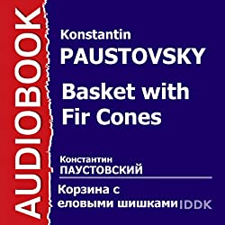 Basket with Fir Cones [Russian Edition]