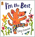 I'm the Best, Lucy Cousins, 060631606X