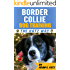 Border Collie Dog Training: The Katz Way