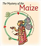 The Mystery of the Maize, Mark V. Meierhenry and David Volk, 0982274912