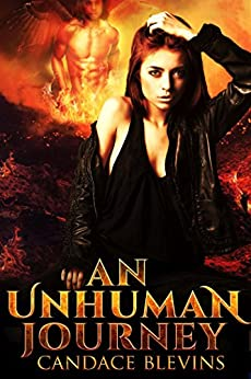 An Unhuman Journey by Candace Blevins