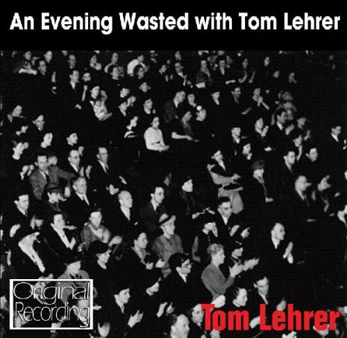 an-evening-wasted-with-tom-lehrer