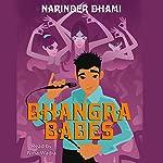 Bhangra Babes | Narinder Dhami