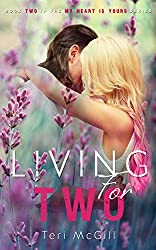 LIVING FOR TWO (My Heart Is Yours Book 2)