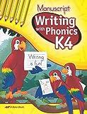 (US) Writing With Phonics K4 (Manuscript Writing) A Beka Book