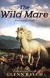 The Wild Mare, Glenn Balch, 0060563656