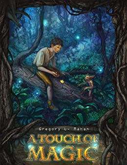 A Touch of Magic (The Llandra Saga Book 1) by [Mahan, Gregory]