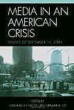 Media in an American Crisis, , 0761831843