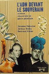 L'ADN devant le souverain