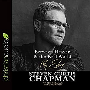 Between Heaven & the Real World Audiobook