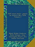 img - for Half moon series : papers on historic New York Volume 2 book / textbook / text book
