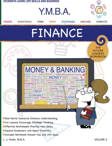 Download YMBA Finance: Learning Workbook Series - Finance, Money and Banking (Youth Master of Business Administration (Y.m.b.a.)) pdf