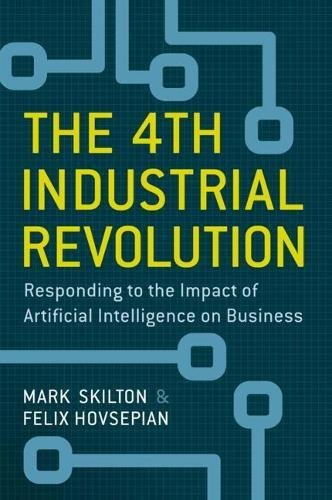 The 4th Industrial Revolution: Responding to the Impact of Artificial Intelligence on Business pdf