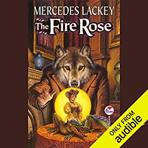 The Fire Rose Hörbuch