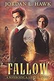 Fallow (Whyborne & Griffin) (Volume 8)