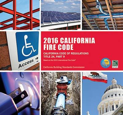 2016 California Fire Code, Title 24, Part 9 (Loose-leaf)