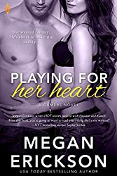 Playing For Her Heart (The Gamers Book 2)