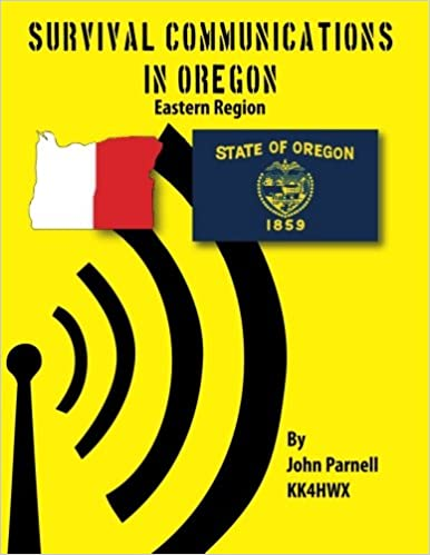 Survival Communications in Oregon: Eastern Region