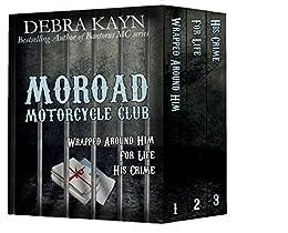 Moroad Motorcycle Club (Moroad Motorcycle Club series) by [Kayn, Debra]